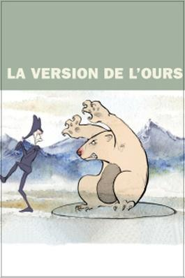 La version de l ours